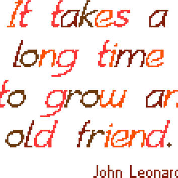 John Leonard quote about friendship. Modern cross stitch sampler. Contemporary cross stitch pattern