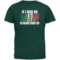 St Patricks Day Irish Accent Funny Forest Green Adult T-Shirt