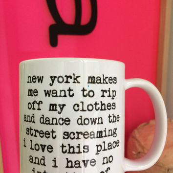 new york makes me want to rip off my clothes mug