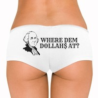 Where Dem Dollars At?: Dirty Laundry Underwear