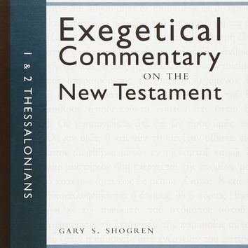 1 & 2 Thessalonians (Zondervan Exegetical Commentary on the New Testament)