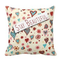 Stay Beautiful - Cute Love Hearts Romantic Pillow