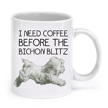 Bichon Frise Mug - Bichon Frise Gifts - I Need Coffee before the Bichon Blitz - Bichon Mug - Bichon Gifts