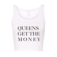 Queens Get The Money Crop Tank