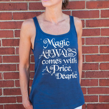 Magic Always Comes With a Price Dearie (Once Upon a Time, Rumpelstiltskin) Women's tank top. Silver on Navy