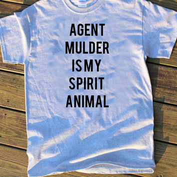 Agent Mulder is my spirit animal shirt - DIY Stenciled shirt - Funny shirt - X Files gift - x files scully mulder t shirt - sci fi shirt