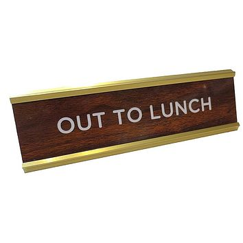 Out To Lunch Nameplate in Brown, White and Gold