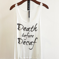 Death Before Decaf Graphic Tee