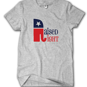 Raised Right Shirt, Republican Shirt, Republican Elephant Shirt, Election Shirt, GOP Shirt, Politics Shirt