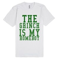 The Grinch Is My Homeboy-Unisex White T-Shirt