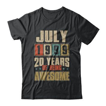 July 1999 20 Years Of Being Awesome Birthday Gift
