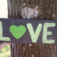 Rustic Love Sign Reclaimed Pallet Wood, Green Heart, Hand Painted, Home Decor, Valentines, primitive wood, Love you