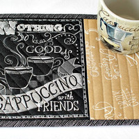 Quilted Mug Rug, Cappuccino, Coffee Snack Mat, Faux Chalkboard Black Tan Mug Mat with Words, Quiltsy Handmade