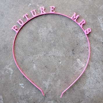 future mrs. girl talk headband - hot pink