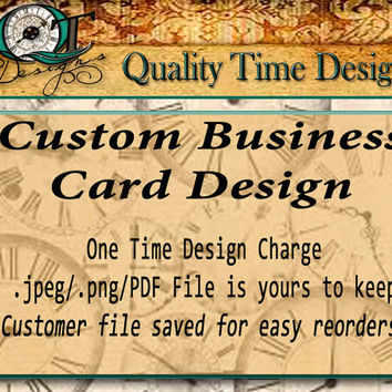 Custom Business Card Design Only Delivered in jpg png or pdf file to your email File is yours to keep File kept for reorders