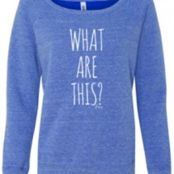What Are This? Girls Sweatshirt (Blue Tri-Blend)