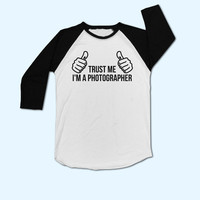 Trust Me I'm a Photographer T-Shirt - Gift for Photographer - Present