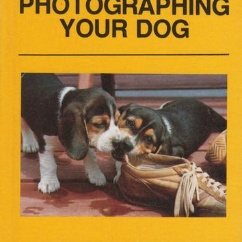 Kodak Pocket Guide to Photographing Your Dog (Kodak Pocket Guides)