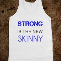 Supermarket: Strong Is The New Skinny Tank Top from Glamfoxx Shirts