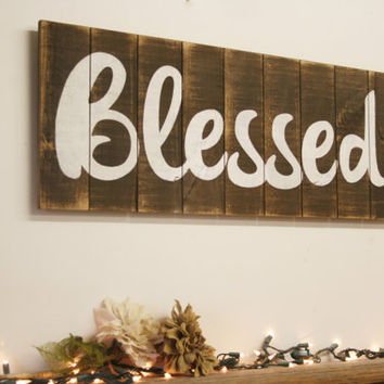 Blessed Pallet Sign Distressed Wood Family Room Dining Kitchen Home Decor