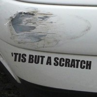 Tis But A Scratch Funny Bumper Sticker Vinyl Decal Accident Crash Dent Car Decal