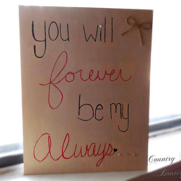 """You will Forever be my Always"" 11x14 Canvas Painting (Support Small Business - Order on ETSY)"