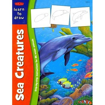 Learn to Draw Sea Creatures: Learn to Draw and Color 26 Favorite Ocean Animals, Step by Easy Step, Shape by Simple Shape!
