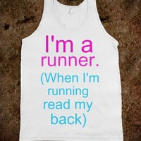 I'm A Runner Read my Back / If You're Reading this EAT MY DUST - Classy yet Sassy