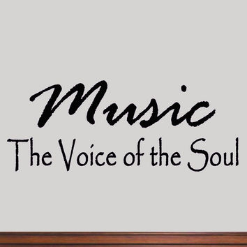 Music Is The Voice of the Soul Wall Decal Quote Sayings Music Arts Room Decor
