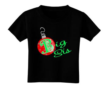 Matching Family Ornament Big Sis Toddler T-Shirt Dark