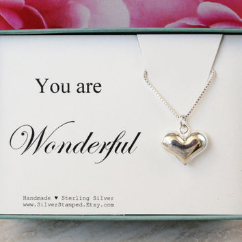You are wonderful Sterling Silver Heart necklace inspirational gift, Birthday gift, Thank you gift for friend hostess daughter niece