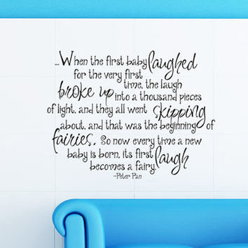 Wall Decal - When the baby first laughed - Peter Pan Tinkerbell Nursery Quote Wall Decal Wall Art Childrens Decal Room Decor