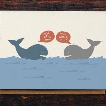 Thinking Of You Card - Just Because Card - I'm Whale Card - Notecard - Hello Card - Greeting Card