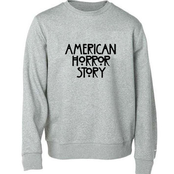 american horror story sweater Gray Sweatshirt Crewneck Men or Women for Unisex Size with variant colour