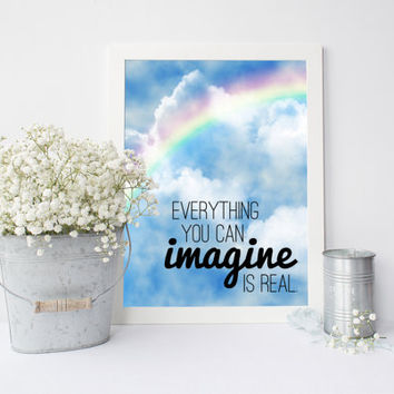 Digital download quote art, inspirational quote print, everything you can imagine is real, Picasso, rainbow, clouds, sky, printable wall art