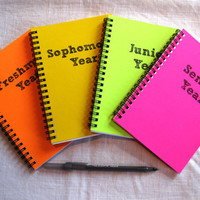 NEON COMBO Pack- Freshman Year, Sophomore Year, Junior Year, Senior Year - 5 x 7 journal-- special pricing!!
