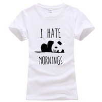 I HATE MORNINGS Panda kawaii Printed T shirt Women Cotton black tops Tees harajuku femme 2016 summer brand korean funny geek