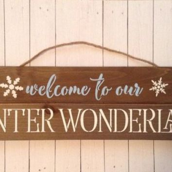 Wood Winter Wonderland Sign, Wall Art, Christmas Or Holiday Decoration, Rustic Country Farmhouse Sign, Welcome To Our Winter Wonderland