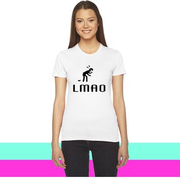 LMAO (Literally)_ women T-shirt