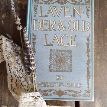 Vintage Book 1902 Myrtle Reed, Lavender And Old Lace Old Grosset & Dunlap