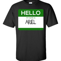 Hello My Name Is ARIEL v1-Unisex Tshirt