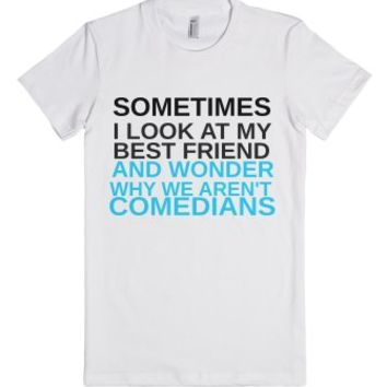 Sometimes I Look At My Best Friend-Female White T-Shirt