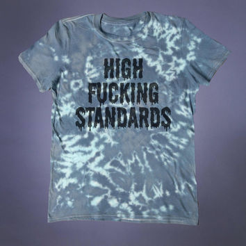 High Standards Shirt Slogan Tee Punk Acid Wash 90s Grunge Alternative Clothing Tumblr T-shirt