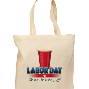 Labor Day - Cheers Grocery Tote Bag - Natural