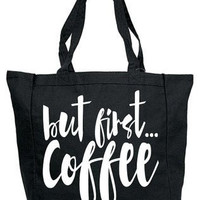 But First, Coffee Canvas Tote Bag