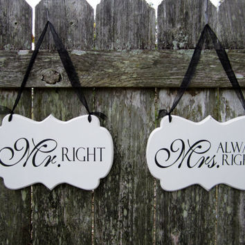 "Wedding Signs, Hand Painted Wooden Shabby Chic Decoration Signs, ""Mr. Right"" / ""Mrs. Always Right"""