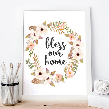 Bless Our Home, Typographic printable, inspirational poster, Housewarming Gift, wall art, wall decor, wall hanging, Watercolor print