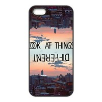 First Design Funny Quotes For Life look at things different RUBBER iphone 5 Durable Case