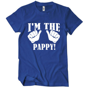 I'm The Pappy!
