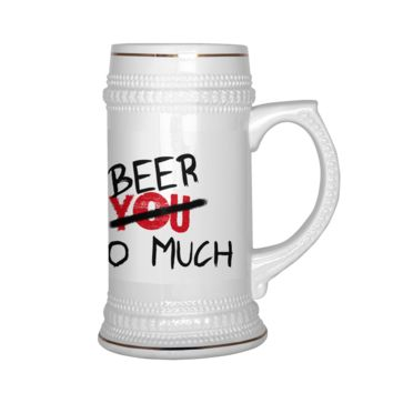 I Love BEER Stein Humor Funny   FREE SHIPPING